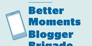 US Cellular Better Moments Blogger Brigade