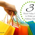 Scenes: 3 Black Friday Apps to Make Your Holidays Better {Sponsored}